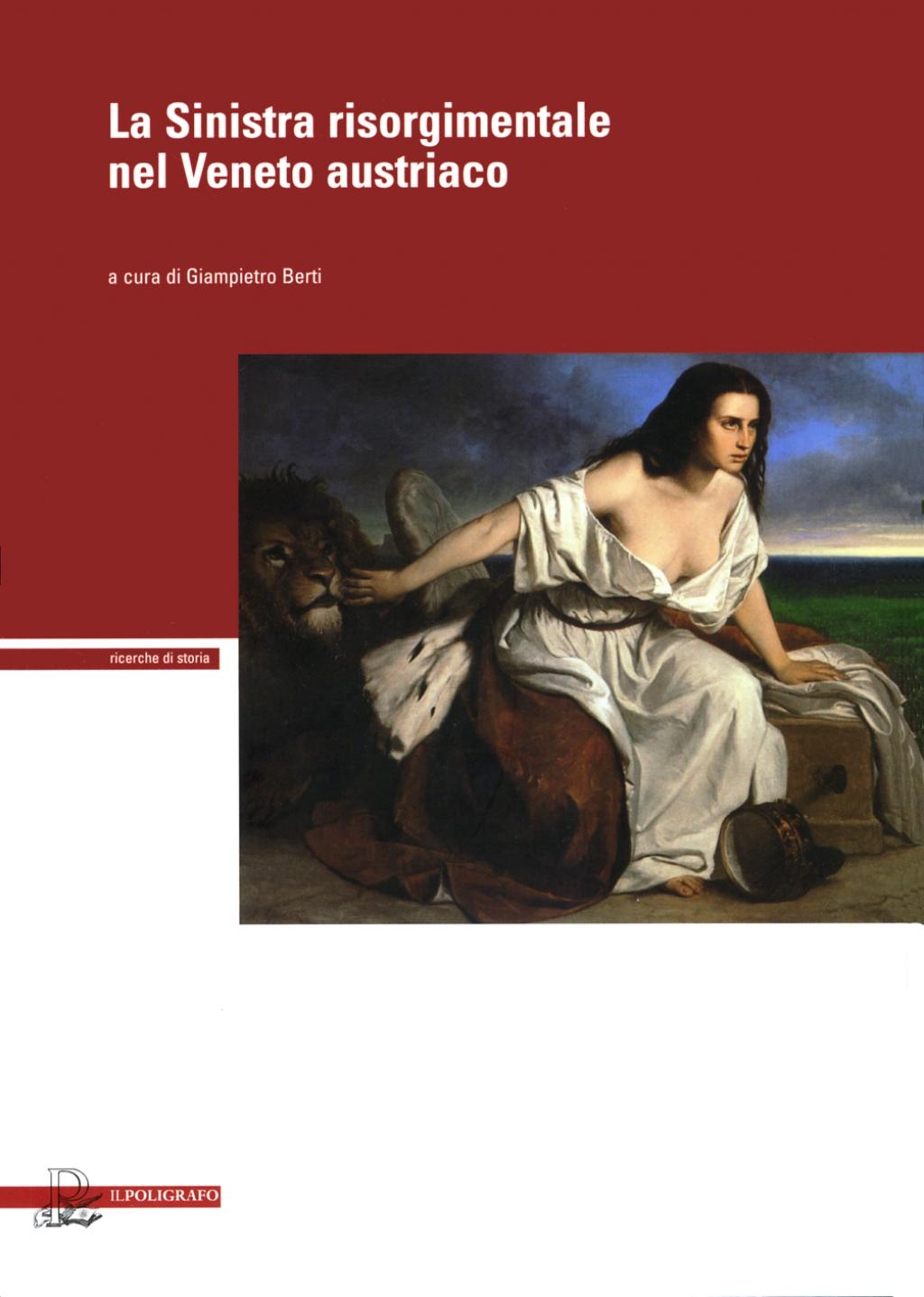 Sinistra risorgimentale nel Veneto austriaco - cover